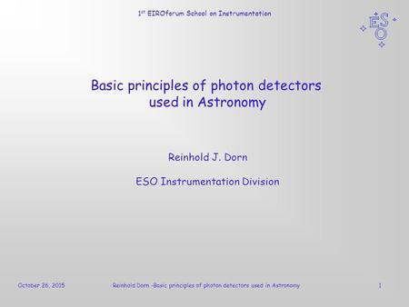 Basic principles of photon detectors used in Astronomy