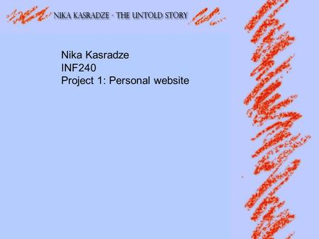 Nika Kasradze INF240 Project 1: Personal website.