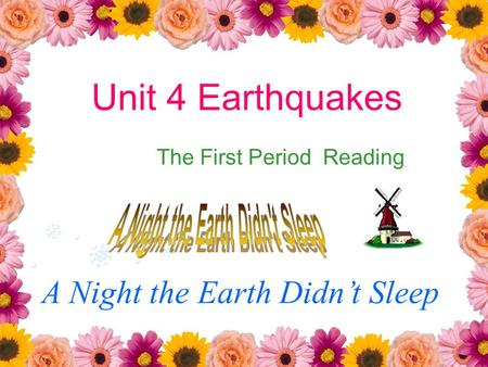 A Night the Earth Didn't Sleep Unit 4 Earthquakes The First Period Reading.