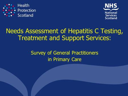 Needs Assessment of Hepatitis C Testing, Treatment and Support Services: Survey of General Practitioners in Primary Care.
