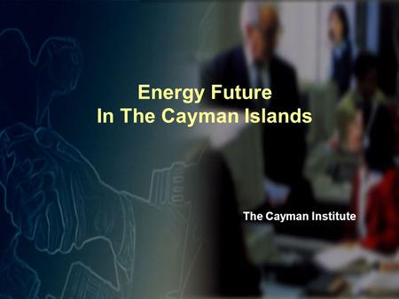 Energy Future In The Cayman Islands The Cayman Institute.