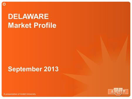 DELAWARE Market Profile September 2013. DELAWARE Market Service Map 498,000 Potential Customers.