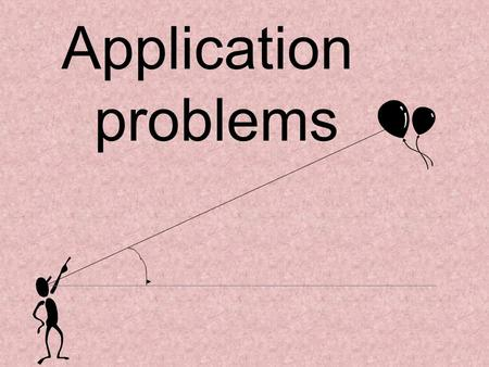 Application problems.