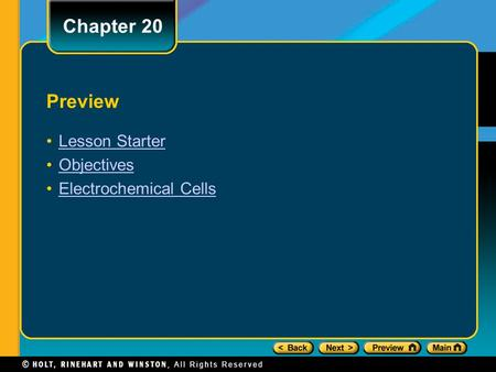 Preview Lesson Starter Objectives Electrochemical Cells Chapter 20.