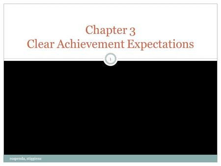 Rospenda, stiggiens 1 Chapter 3 Clear Achievement Expectations.