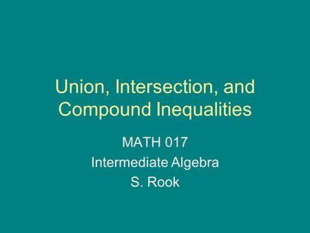 Union, Intersection, and Compound Inequalities