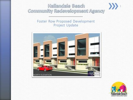Foster Row Proposed Development Project Update May 18, 2015 1.