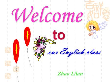 Our English class Welcome to Zhao Lilan. Some other endangered animals: the African elephant whale rhino golden monkey.