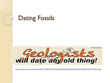 What are two ways of dating fossils