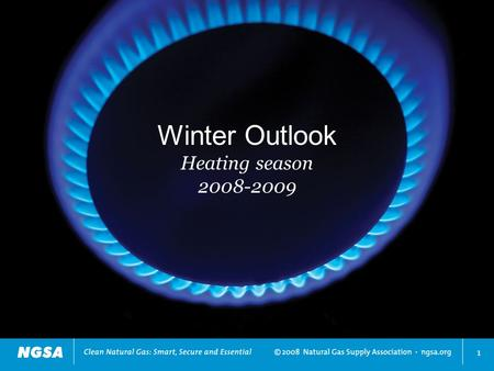 1 Winter Outlook Heating season 2008-2009. Natural gas at low end of rising commodity tide Commodity price changes since January 2007 2 Source: CME Group,