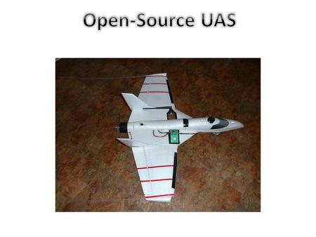 Introduction UAV is an Unmanned Aerial Vehicle Our goal is to setup two different plane configurations with Paparazzi autopilot and fly them autonomously.