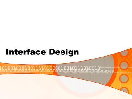 Interface Design.