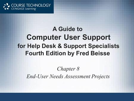 End-User Needs Assessment Projects