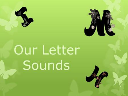 Our Letter Sounds. Students will pretend to pet a lamb while making the baaaaaaaa sound (focusing on short a sound)