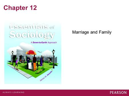 Chapter 12 Marriage and Family.