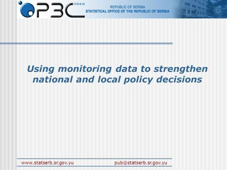 Using monitoring data to strengthen national and local policy decisions.