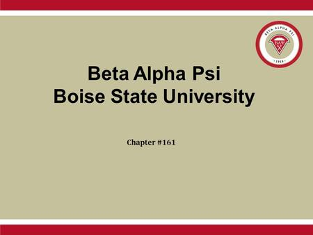 Beta Alpha Psi Boise State University Chapter #161.