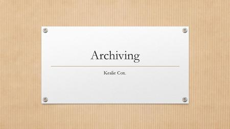 Archiving Kealie Cox.. File sizes. If you have an email that is too big to send, there are a couple of things that you could try: Copy & paste the text.