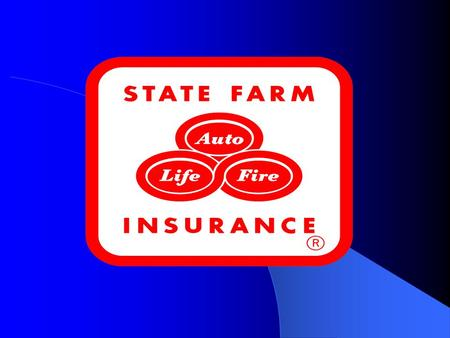 Insurance Industry is information intensive 8,000 Companies 3 Million People Employed State Farm has over 5,000 IS employees.