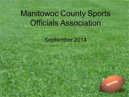 Manitowoc County Sports Officials Association September 2014.