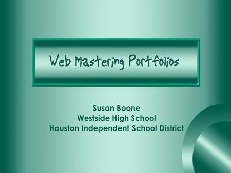 Susan Boone Westside High School Houston Independent School District.