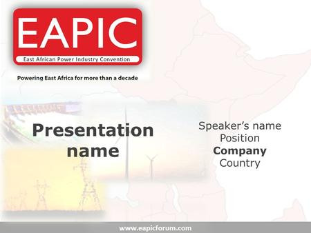 Www.eapicforum.com Presentation name Speaker's name Position Company Country.