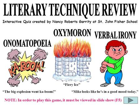 """The big explosion went ka-boom!"" ""X."" ""Mike looks like he's in a good mood today."" ""Fiery Ice"" Interactive Quiz created by Nancy Roberts Garrity at St."