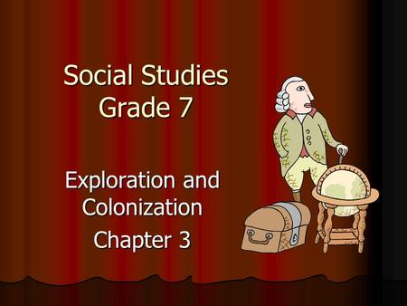 Exploration and Colonization Chapter 3
