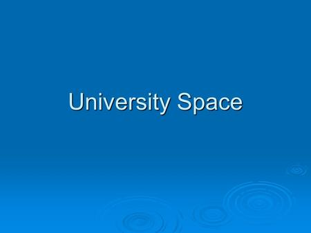 University Space.  Creation of the University Space Assignment & Management Policy 10.6 & the Space Request Form – approved September 2007 (http://vpaa.unt.edu/files/FormsList.htm)
