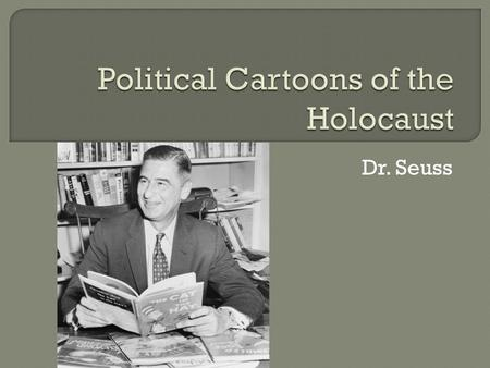Dr. Seuss. Theodor Seuss Geisel was born in Springfield, Massachusetts on March 2, 1904. He was the second child of a successful German-American family.