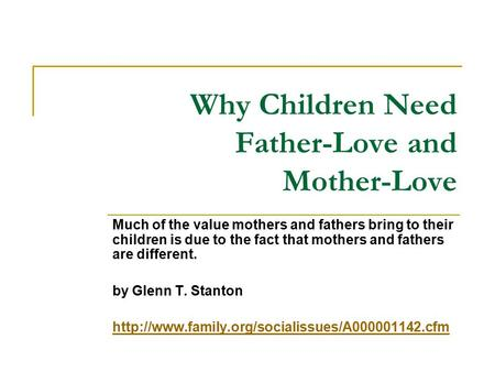 Why Children Need Father-Love and Mother-Love