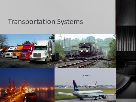 Transportation Systems.  SS8G2 The student will explain how the Interstate Highway System, Hartsfield-Jackson International Airport, and Georgia's deepwater.