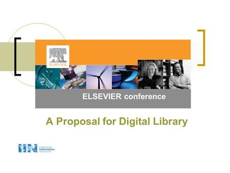 A Proposal for Digital Library ELSEVIER conference.