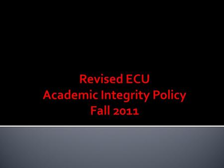 " Part IV of the ECU Faculty Manual  To get to the Faculty Manual 1. Go to ECU Home and click on ""Faculty & Staff."" 2. Scroll down to the ""Policies"""