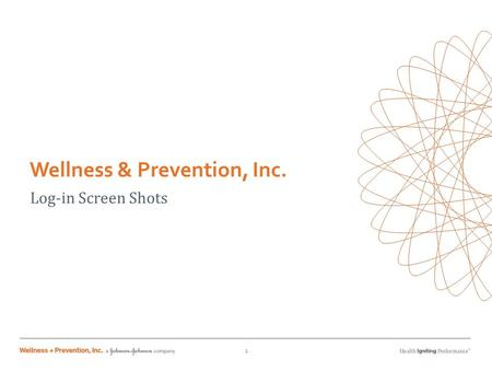 Wellness & Prevention, Inc. Log-in Screen Shots 1.