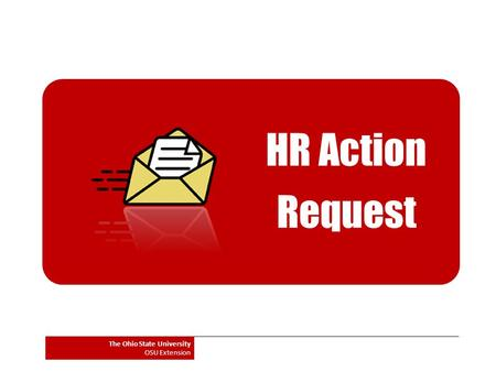 HR Action Request The Ohio State University OSU Extension.