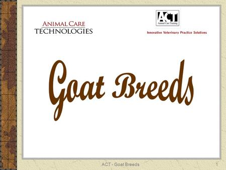 Goat Breeds ACT - Goat Breeds.