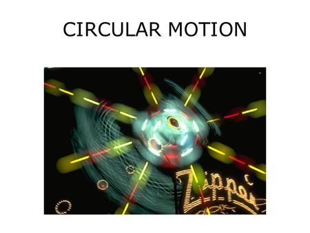 CIRCULAR MOTION. ROTATIONAL MOTION Objects that spin undergo rotational motion. Any point on the object has circular motion around the axis. The direction.