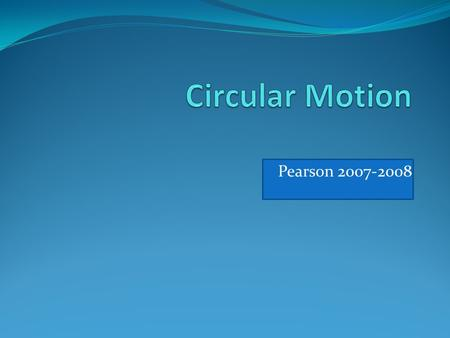 Pearson 2007-2008. An object moving in a circle with constant speed, v, experiences a centripetal acceleration with: *a magnitude that is constant in.