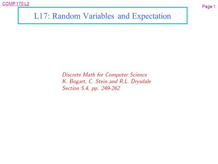 COMP 170 L2 L17: Random Variables and Expectation Page 1.