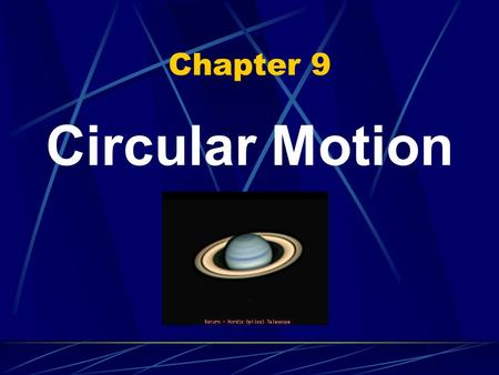Chapter 9 Circular Motion. Period The time it takes for 1 full rotation of an object. T = 1/ƒ Period = 1/frequency s = 1/Hz How long?? ?