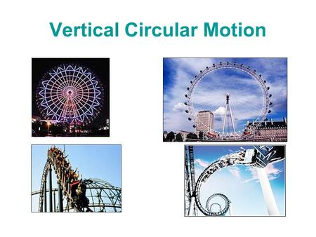 Vertical Circular Motion