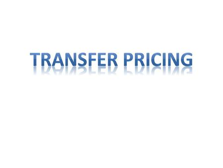  Backdrop  Transfer Price and Transfer Pricing  Indian TPR  Associated/Deemed Enterprises  International Transactions  Specified Domestic Transactions.