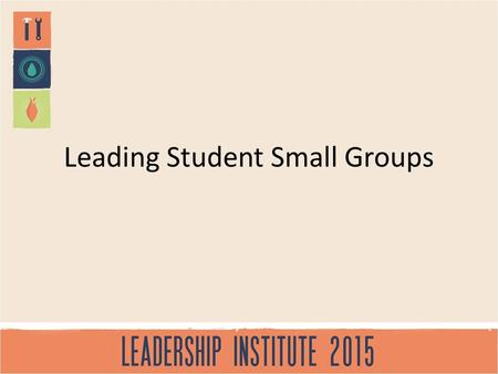 Leading Student Small Groups