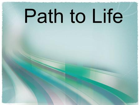Path to Life. Prayers of Intercession Creator God, the centre of our school communities, we come before you confident our prayers will be heard: May.