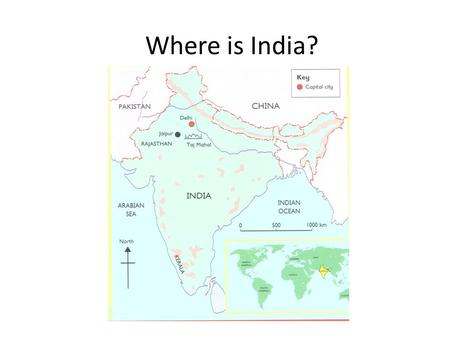 Where is India?. Indian fact file Religion The main religion in India is Hinduism. There are also people who follow Islam, Christianity, Sikhism and Buddhism.