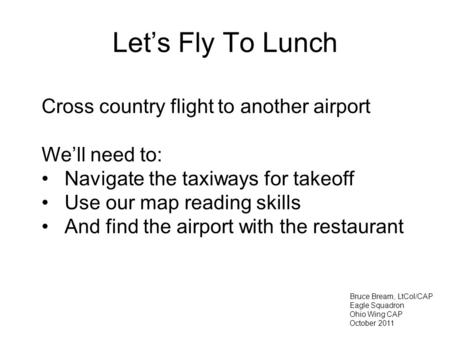 Let's Fly To Lunch Cross country flight to another airport