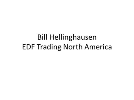 Bill Hellinghausen EDF Trading North America. Proposed Comments on STEC Presentation focusing on CRR Auction Revenues.