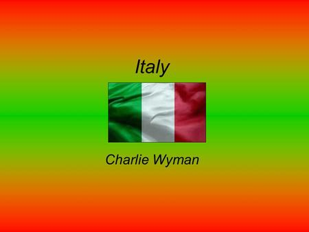 Italy Charlie Wyman. Map and Flag The colors on thee Italian flag are red, white and green. Red and white are the colors of the Milan flag, and the green.