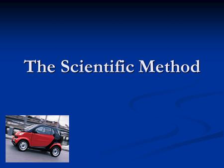The Scientific Method. What is the scientific method? A process of gathering facts through observation and formulating scientific hypotheses. A process.